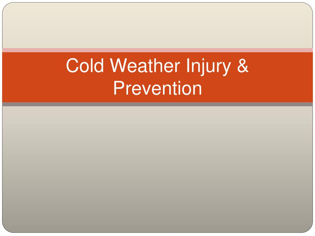 cold weather injury prevention l.