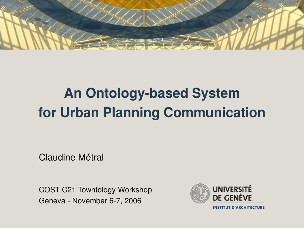 an ontology based system for urban planning communication l.
