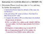 instruction lw ri x 16 bit offset r1 mem pc x