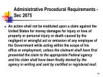 administrative procedural requirements sec 2675