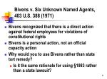 bivens v six unknown named agents 403 u s 388 1971