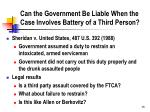 can the government be liable when the case involves battery of a third person