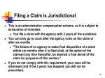 filing a claim is jurisdictional