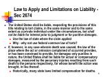 law to apply and limitations on liability sec 2674