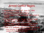 armed conflict begins