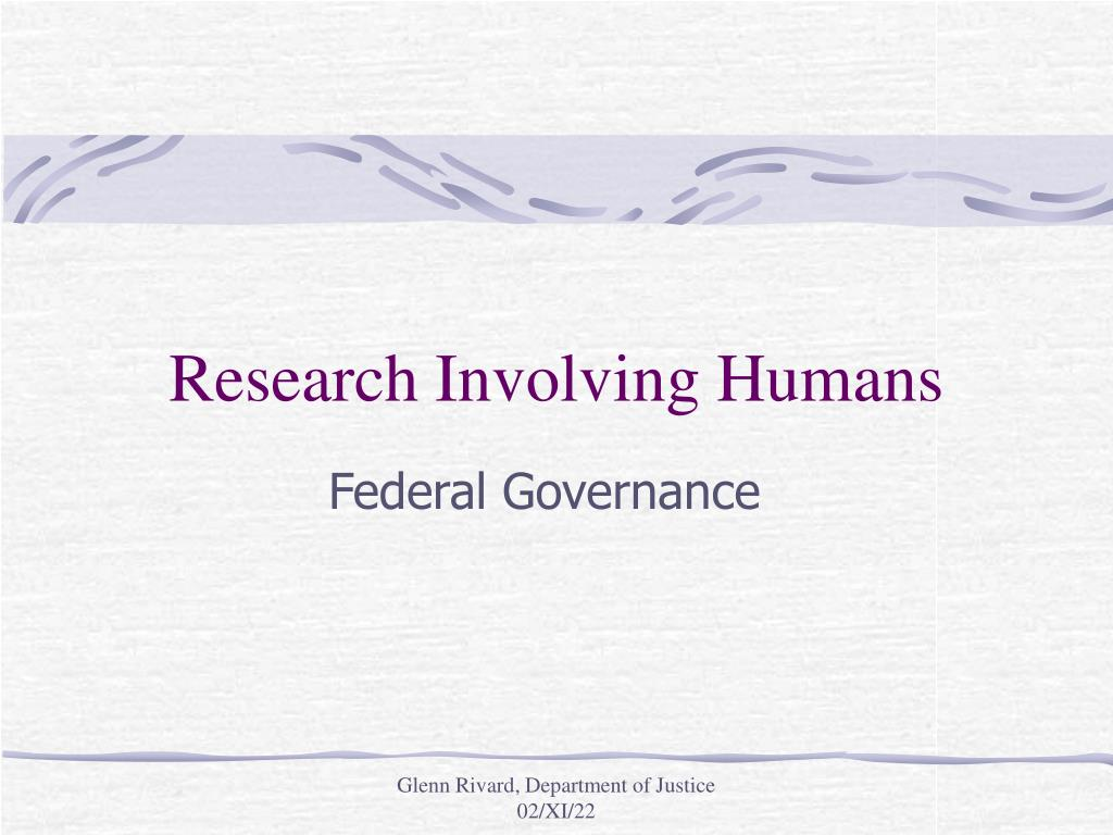 research involving humans l.