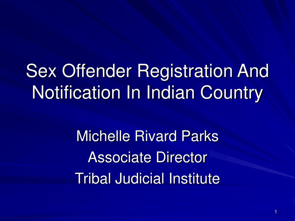 sex offender registration and notification in indian country l.