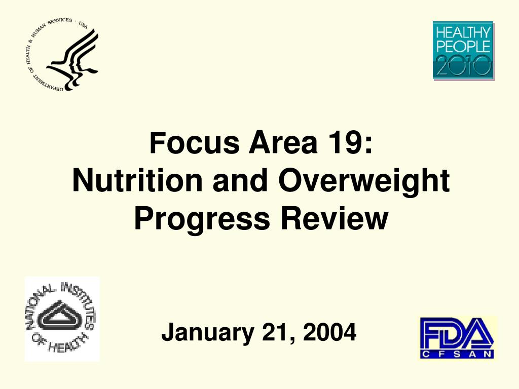 f ocus area 19 nutrition and overweight progress review l.