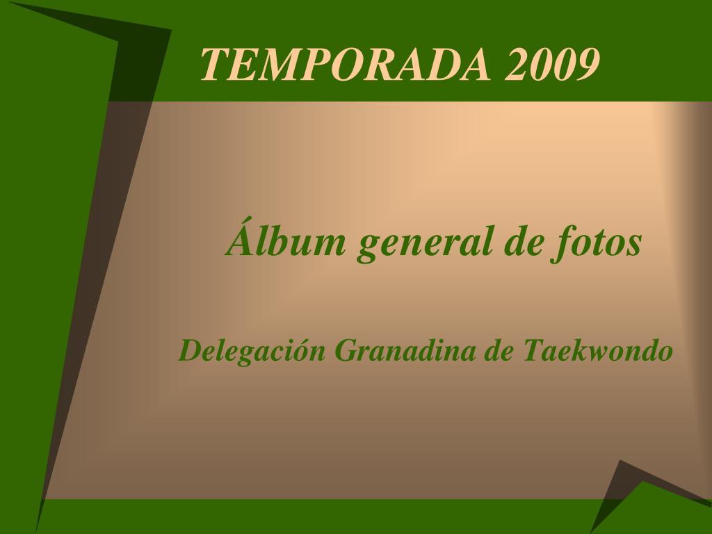 temporada 2009 l.