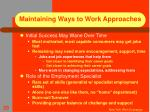 maintaining ways to work approaches