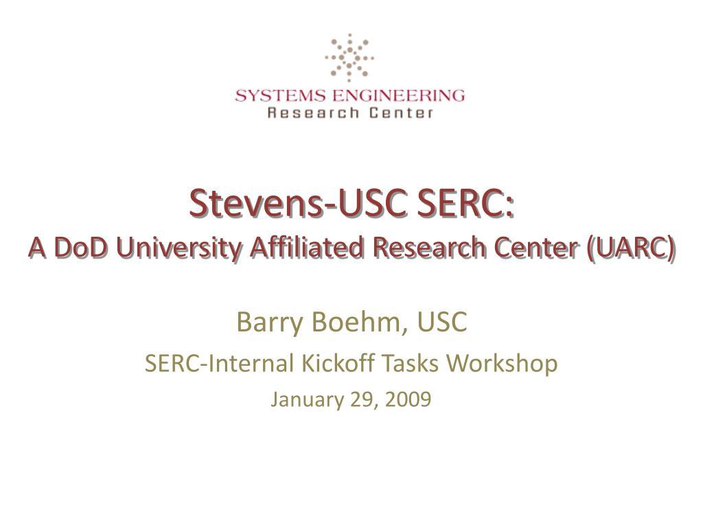 stevens usc serc a dod university affiliated research center uarc l.