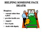 helping someone face death