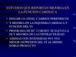 estudios que reportan mejoria en la funcion cardiaca