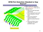 hfss port selection standard or gap source