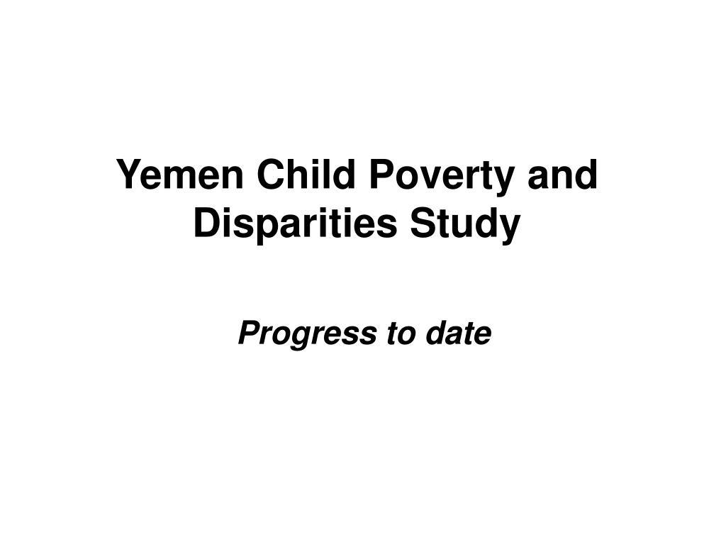 yemen child poverty and disparities study l.