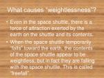 what causes weightlessness