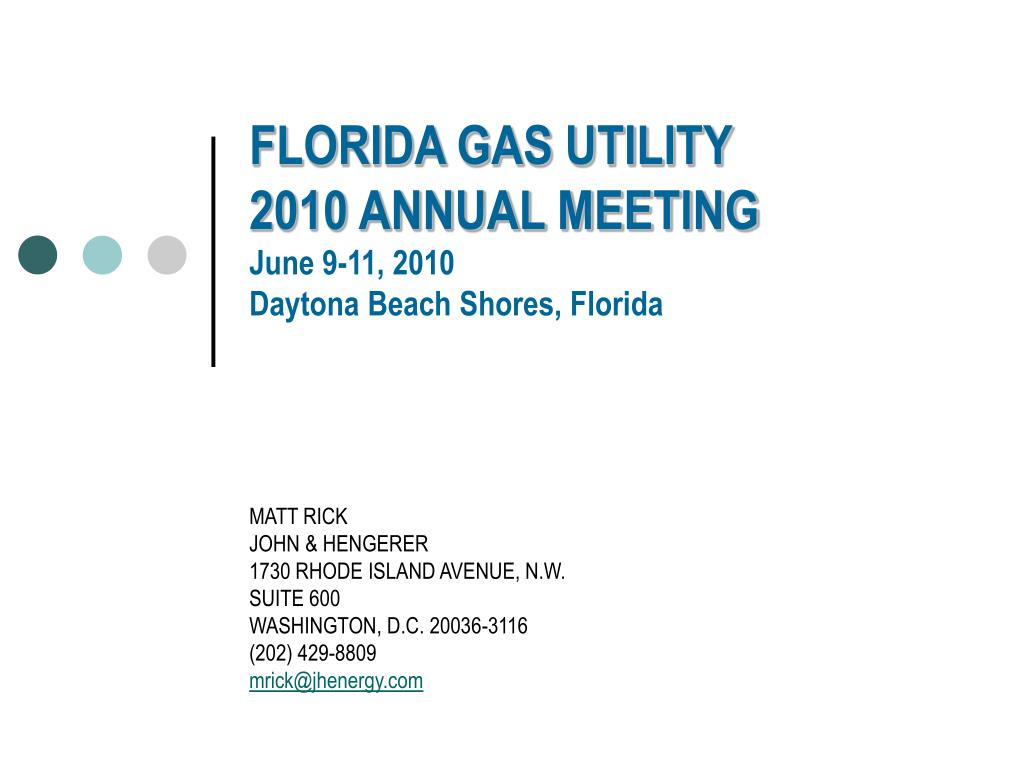 florida gas utility 2010 annual meeting june 9 11 2010 daytona beach shores florida l.
