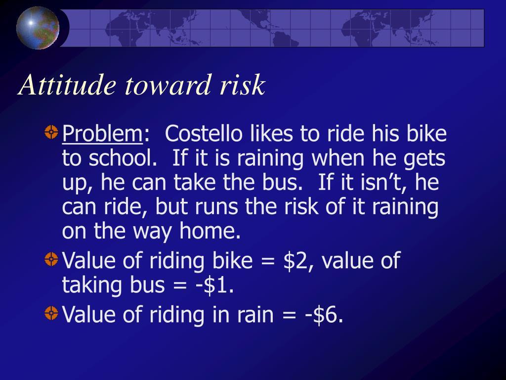 Attitude toward risk