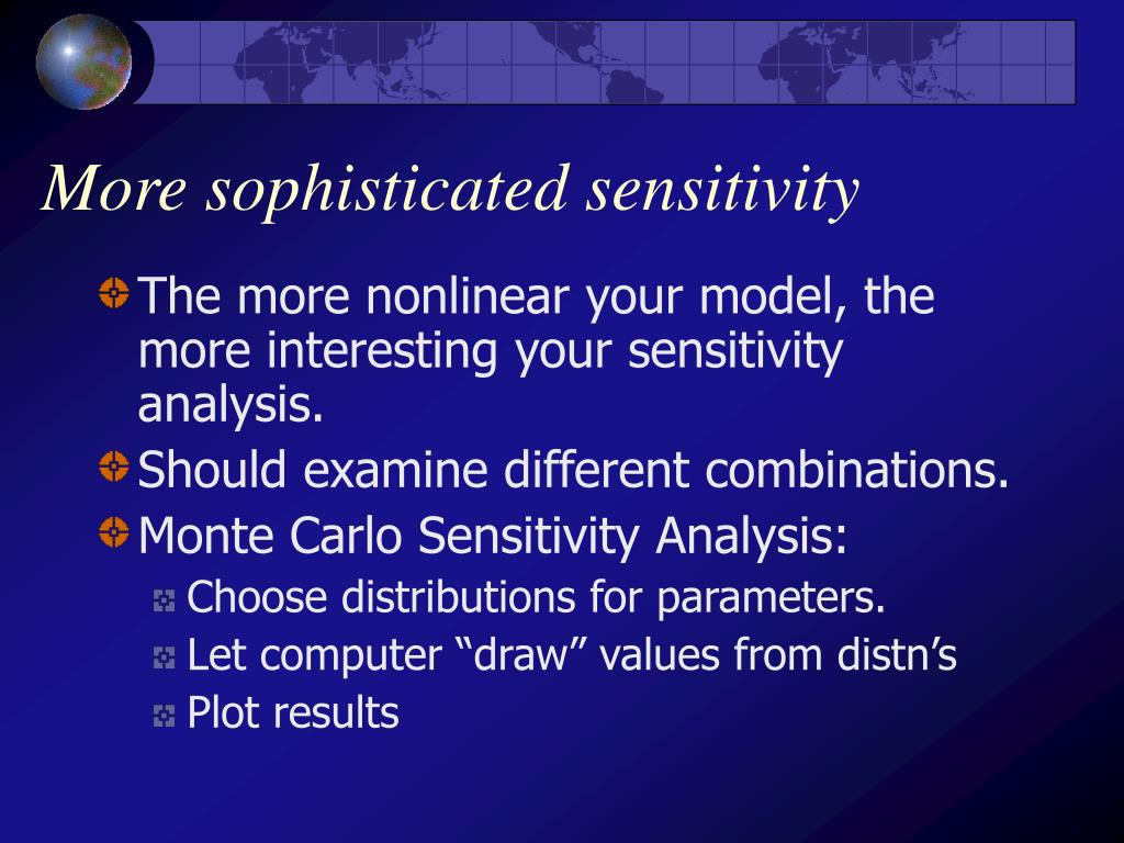 More sophisticated sensitivity