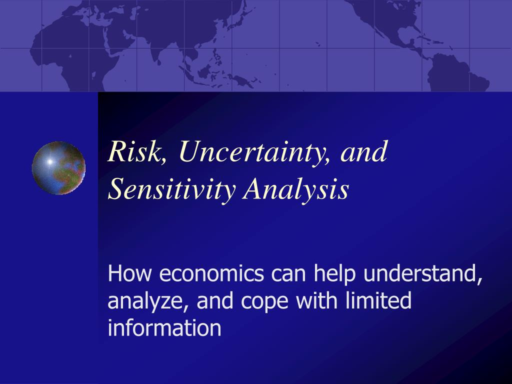 risk uncertainty and sensitivity analysis l.