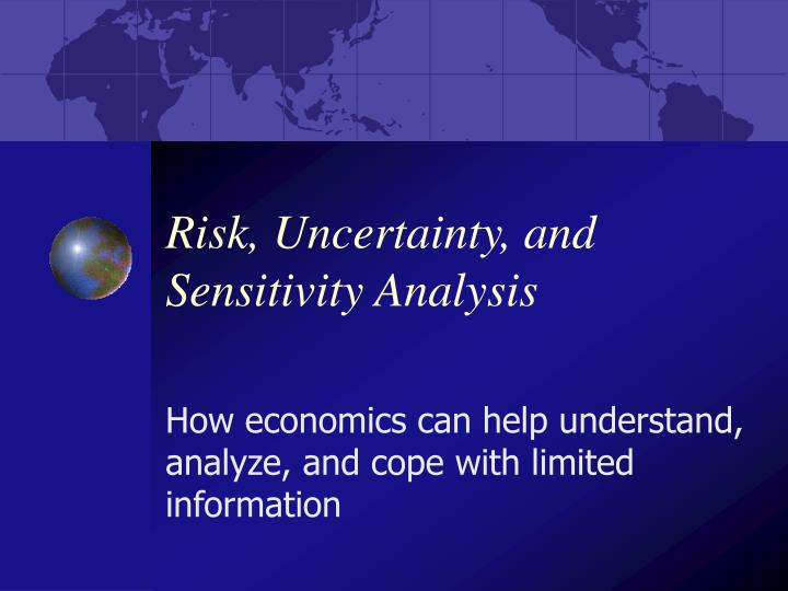 Risk uncertainty and sensitivity analysis
