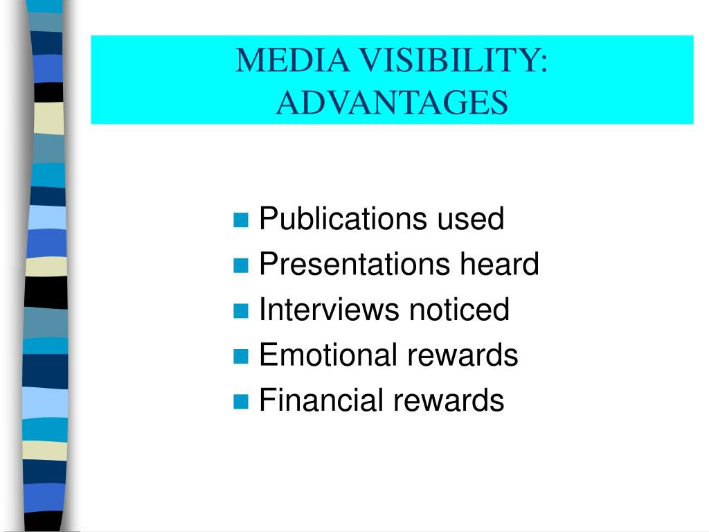 MEDIA VISIBILITY: