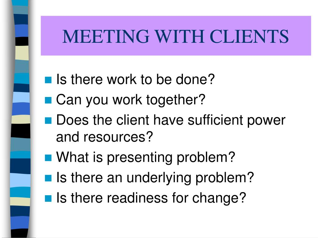 MEETING WITH CLIENTS