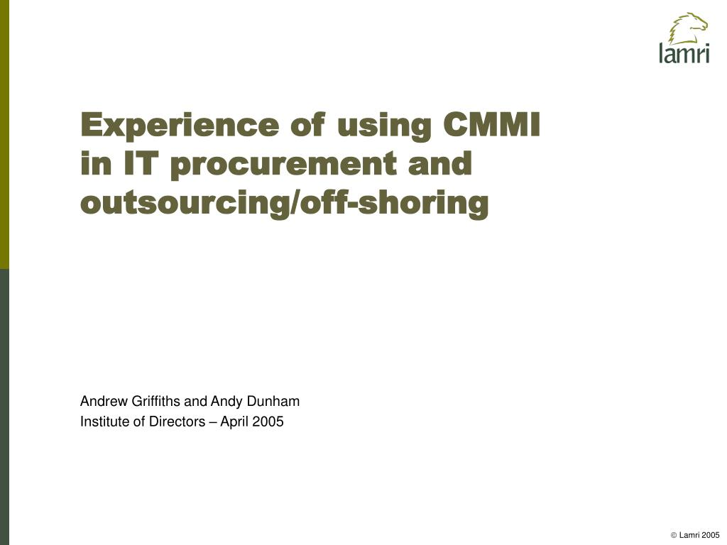 experience of using cmmi in it procurement and outsourcing off shoring l.