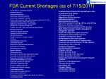 fda current shortages as of 7 19 2011