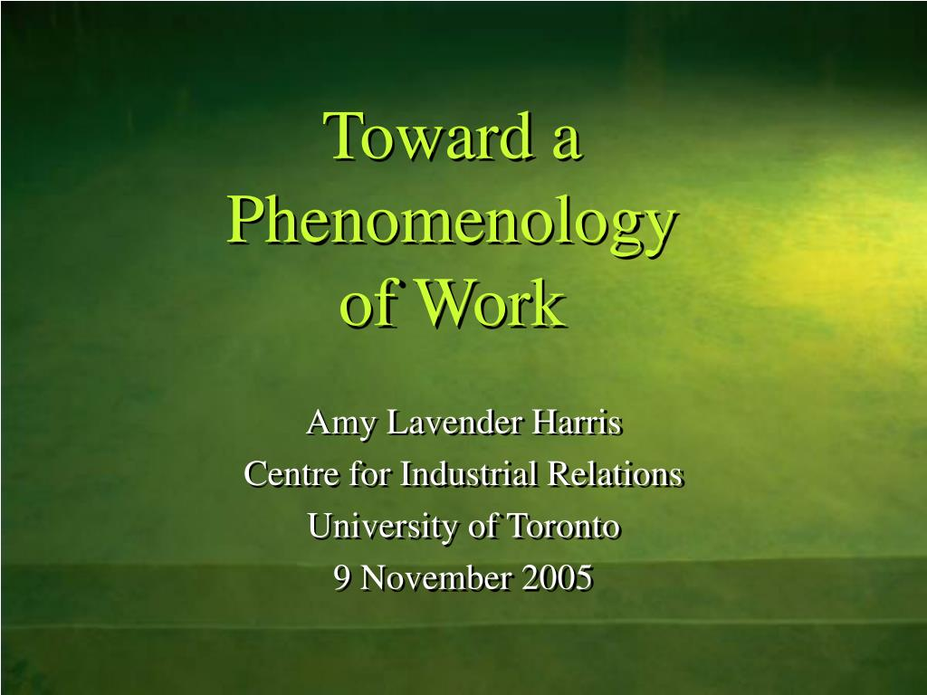 toward a phenomenology of work l.