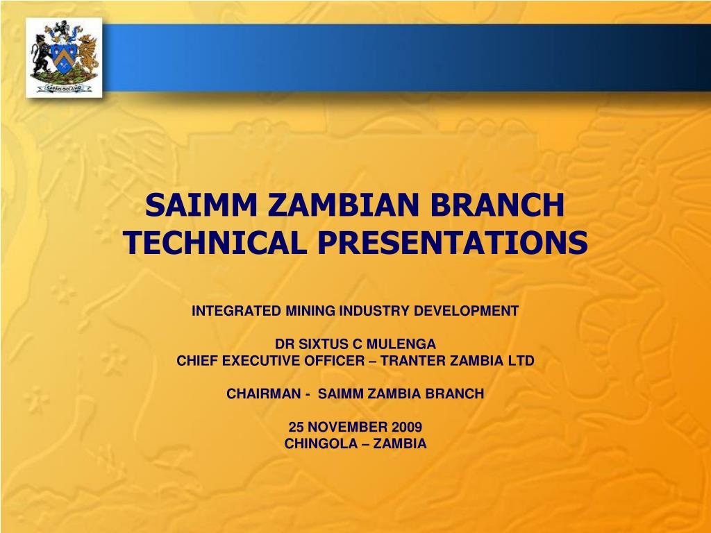 saimm zambian branch technical presentations l.
