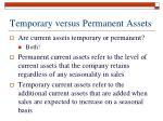 temporary versus permanent assets