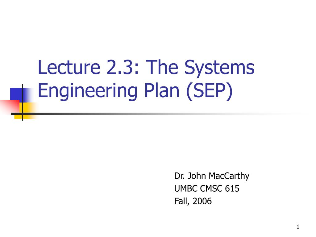 lecture 2 3 the systems engineering plan sep l.