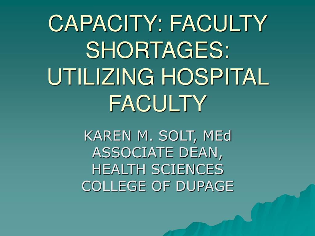 capacity faculty shortages utilizing hospital faculty l.