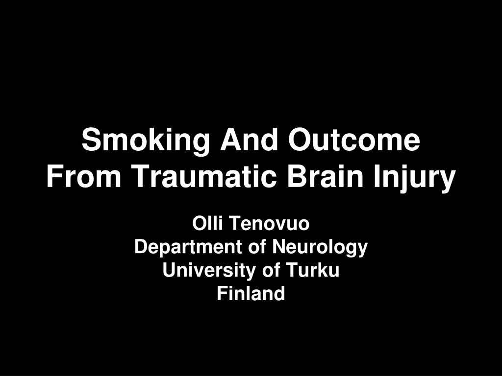 smoking and outcome from traumatic brain injury l.
