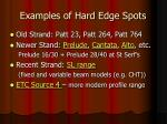 examples of hard edge spots