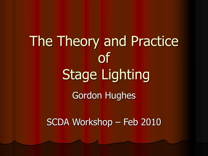 the theory and practice of stage lighting n.
