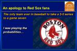 an apology to red sox fans