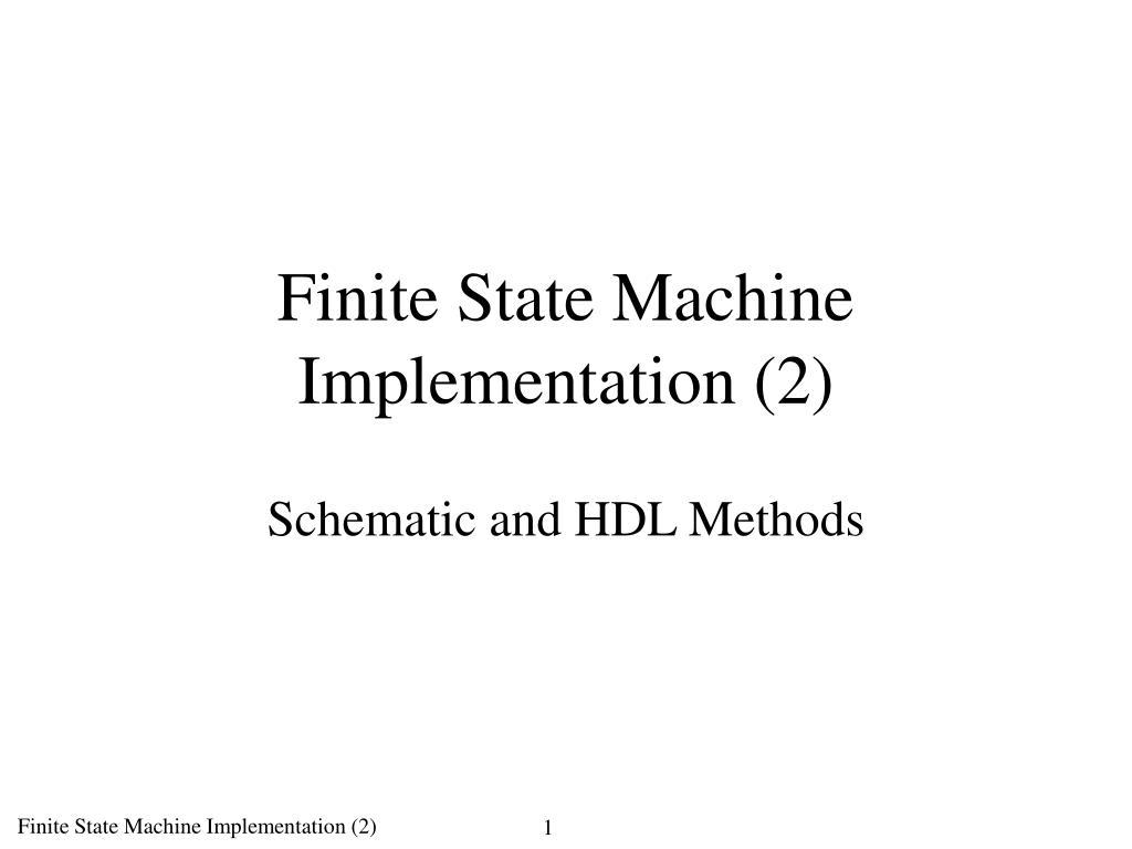 finite state machine implementation 2 l.