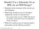 should i use a schematic or an hdl for an fsm design