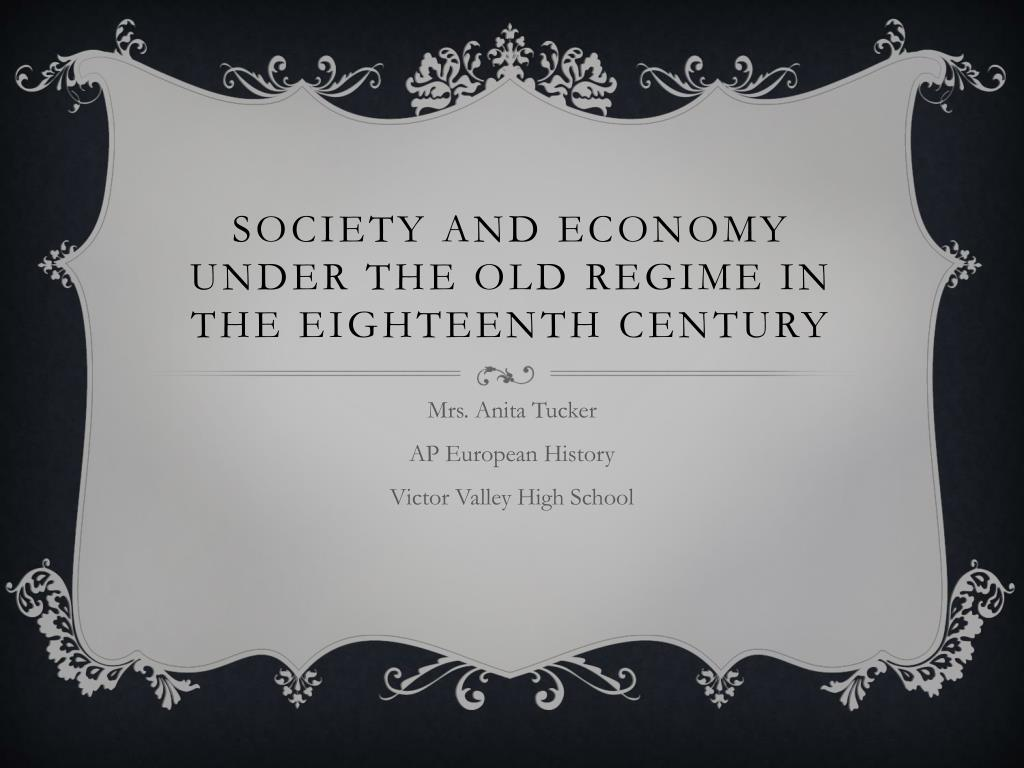 society and economy under the old regime in the eighteenth century l.