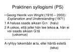 praktinen syllogismi ps