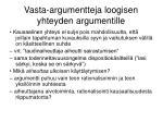 vasta argumentteja loogisen yhteyden argumentille