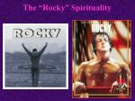 the rocky spirituality