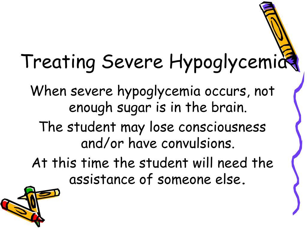 Treating Severe Hypoglycemia