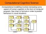 computational cognitive science