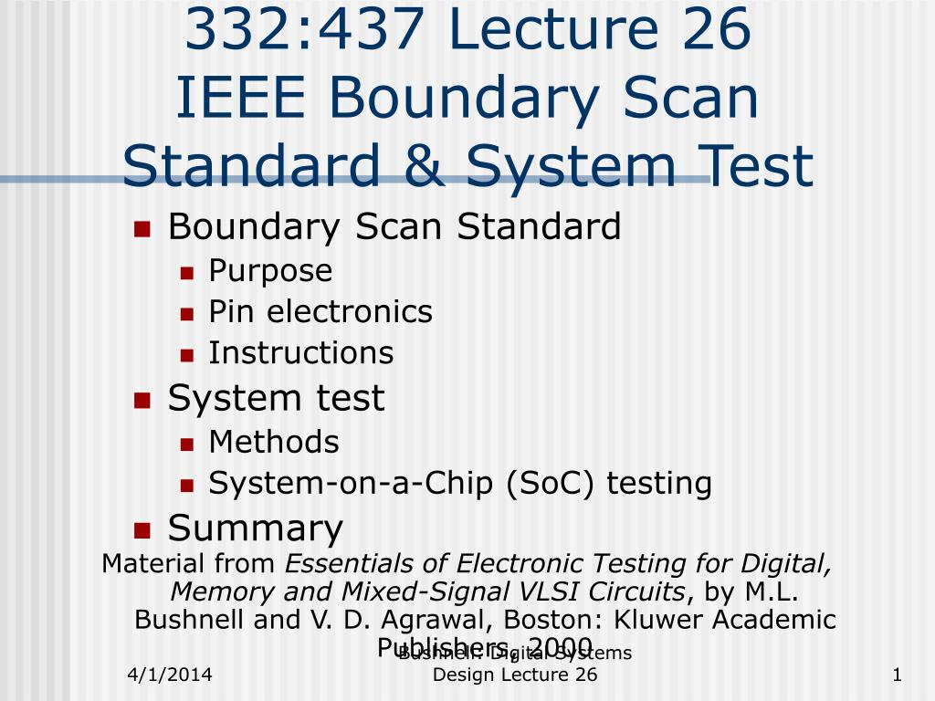 332 437 lecture 26 ieee boundary scan standard system test l.