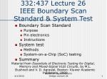 332 437 lecture 26 ieee boundary scan standard system test