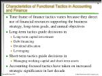 characteristics of functional tactics in accounting and finance