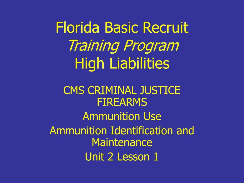 florida basic recruit training program high liabilities l.